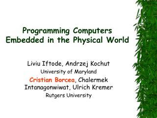 Programming Computers Embedded in the Physical World