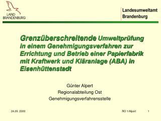 G�nter Alpert Regionalabteilung Ost Genehmigungsverfahrensstelle