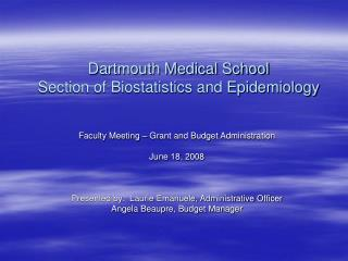 Dartmouth Medical School Section of Biostatistics and Epidemiology
