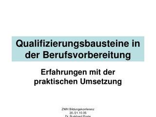 Qualifizierungsbausteine in der Berufsvorbereitung