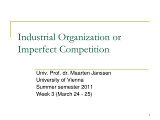 Industrial Organization or Imperfect Competition