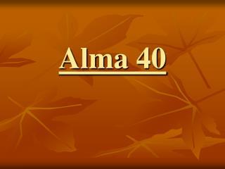 Alma 40