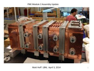 PXIE Module 2 Assembly Update