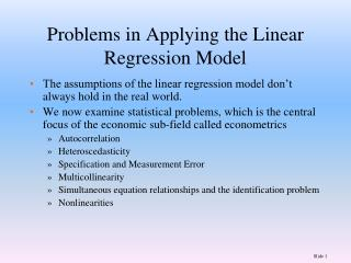 Problems in Applying the Linear Regression Model