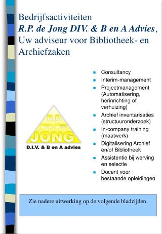 Consultancy Interim-management Projectmanagement (Automatisering, herinrichting of verhuizing)