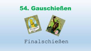 54. Gauschie�en