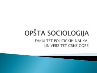 OPŠTA SOCIOLOGIJA