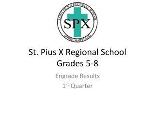 St. Pius X Regional School Grades 5-8