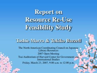 Report on  Resource Re-Use  Feasibility Study Toshie Marra & Tokiko Bazzell
