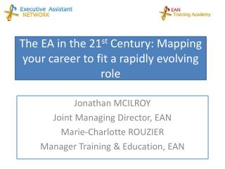 The EA in the 21 st  Century: Mapping your career to fit a rapidly evolving role