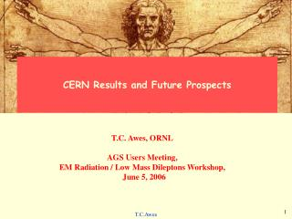CERN Results and Future Prospects
