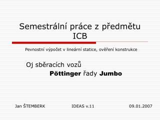 Semestrální práce z předmětu  ICB