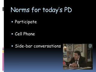 Norms for today's PD