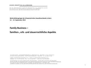 Weiterbildungstage des Schweizerischen Anwaltsverbands in Bern 12. - 13. September 2014