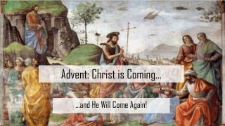 Advent: Christ is Coming…