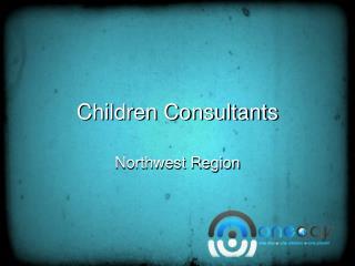Children Consultants