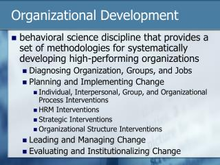 Behavioral science organization development and change