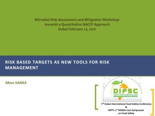 Risk based targets as new tools for risk management