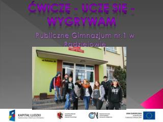 Publiczne Gimnazjum nr.1 w Radziejowie
