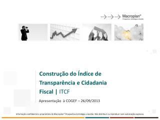 Construção do Índice de Transparência e Cidadania Fiscal |  ITCF