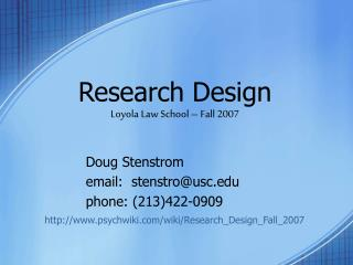 Research Design Loyola Law School – Fall 2007