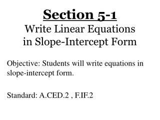 Section 5-1 Write Linear Equations in Slope-Intercept Form