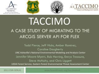 TACCIMO  A Case Study of Migrating to the ArcGIS Server API for Flex