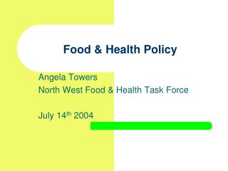 Food & Health Policy