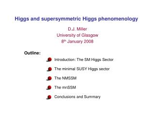 Higgs and supersymmetric Higgs phenomenology