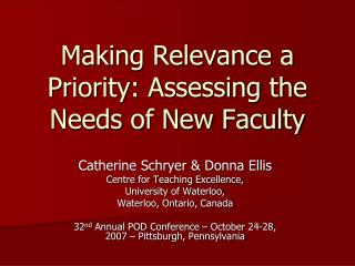Making Relevance a Priority: Assessing the Needs of New Faculty