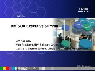IBM SOA Executive Summit