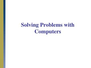 Solving Problems with Computers
