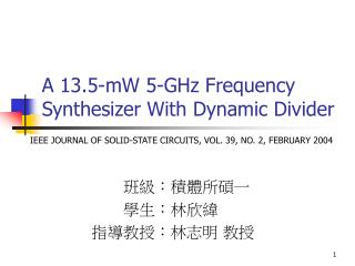 A 13.5-mW 5-GHz Frequency Synthesizer With Dynamic Divider