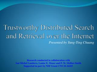 Trustworthy Distributed Search and Retrieval over the Internet