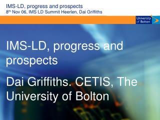 IMS-LD, progress and prospects