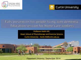 Falls prevention for people living with dementia: Education session for home care workers