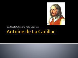 Antoine de La Cadillac
