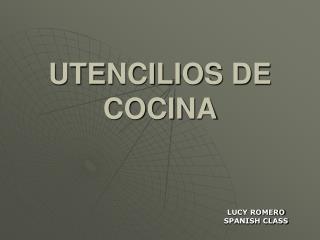 UTENCILIOS DE COCINA
