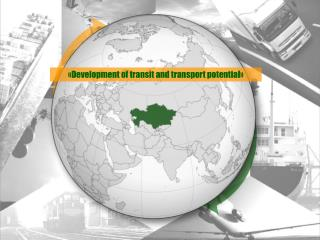 « Development of transit and transport potential »