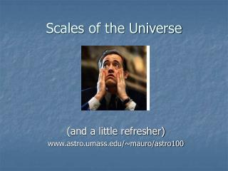 Scales of the Universe