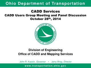 CADD Services CADD Users Group Meeting and Panel Discussion October 28 th , 2014