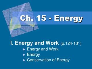 Ch. 15 - Energy