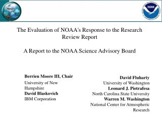 The Evaluation of NOAAs Response to the Research Review Report   A Report to the NOAA Science Advisory Board