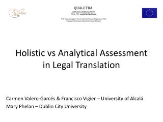 Holistic  vs  Analytical Assessment  in Legal  Translation