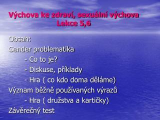 Výchova ke zdraví, sexuální výchova Lekce 5,6