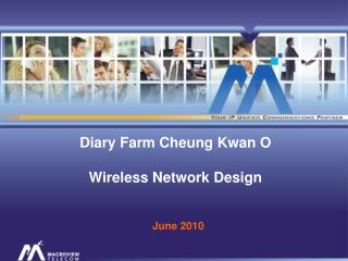 Diary Farm Cheung Kwan O Wireless Network Design