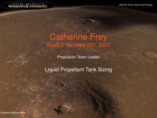 Catherine Frey Week 2: January 25 th , 2007