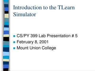 Introduction to the TLearn Simulator
