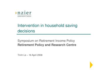Intervention in household saving decisions