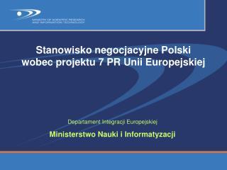 Stanowisko negocjacyjne Polski wobec projektu 7 PR Unii Europejskiej